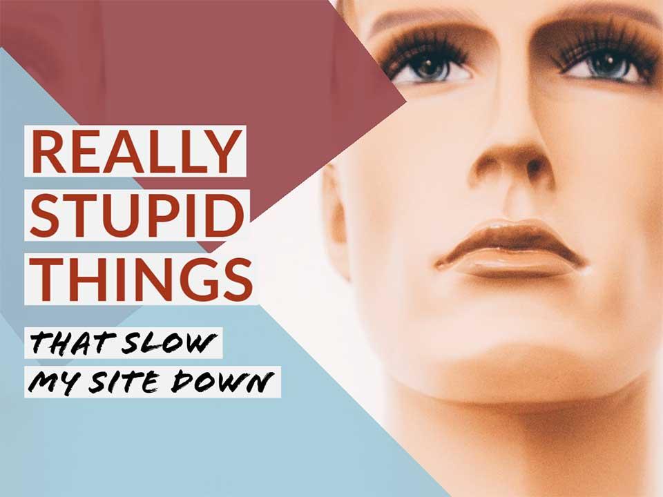 Really Stupid Things