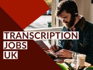 Transcription Jobs UK