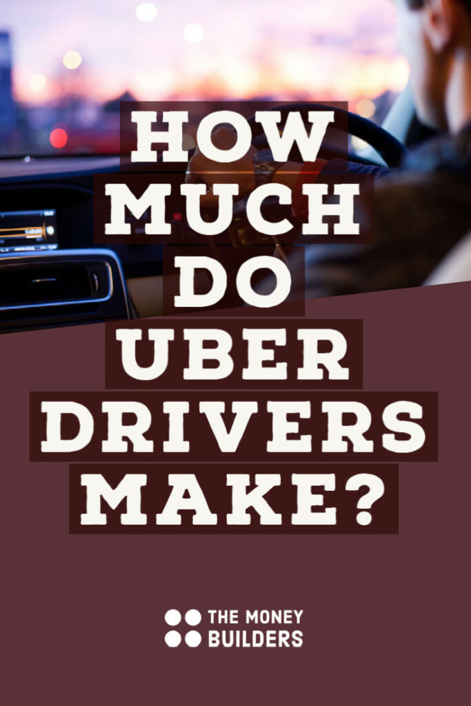 How Much Do Uber Drivers Make?