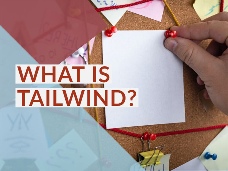 What is Tailwind?