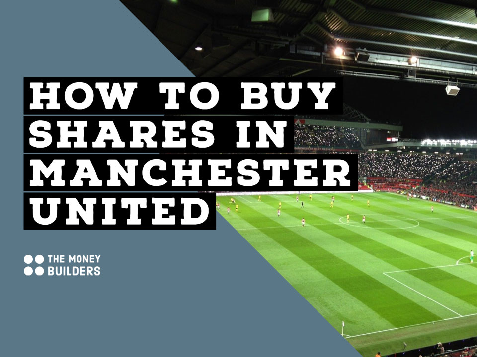 How To Buy Shares In Manchester United