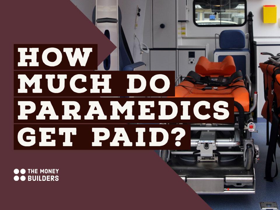 How Much Do Paramedics Get Paid
