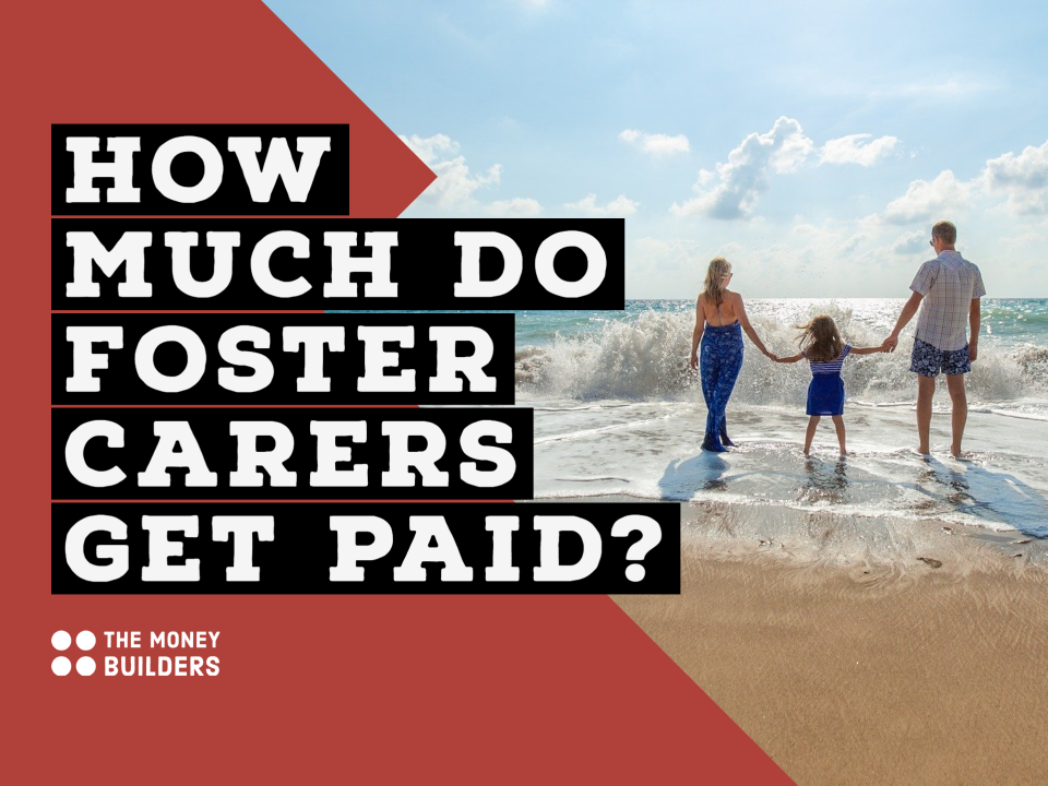 How Much Do Foster Carers Get Paid?