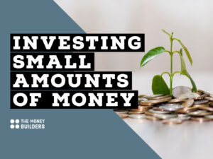 Investing Small Amounts of Money