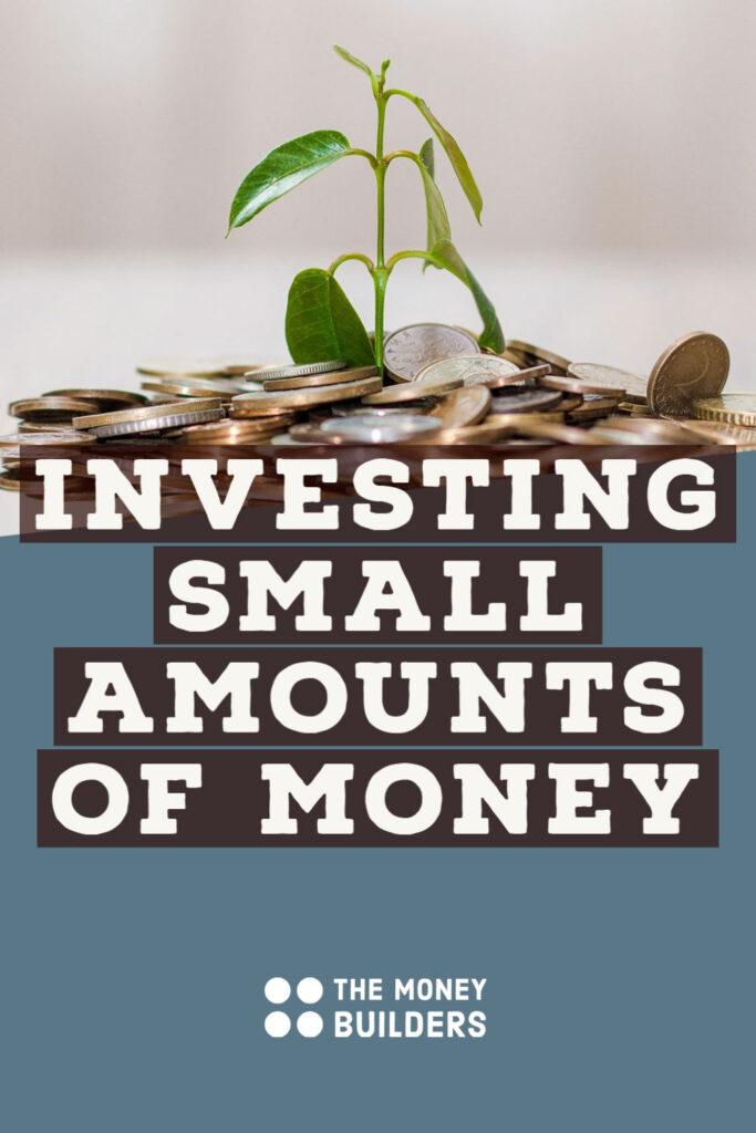 Investing Small Amounts of Money UK