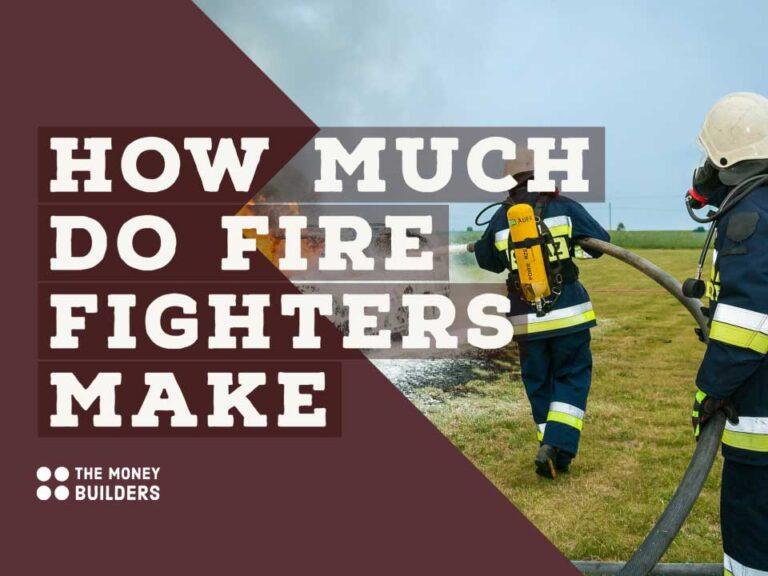 Firefighters Salaries