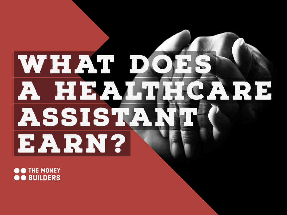 Healthcare Assistant Salary